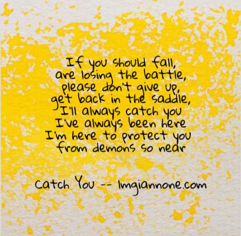 catch you