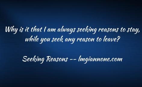 Seeking Reasons