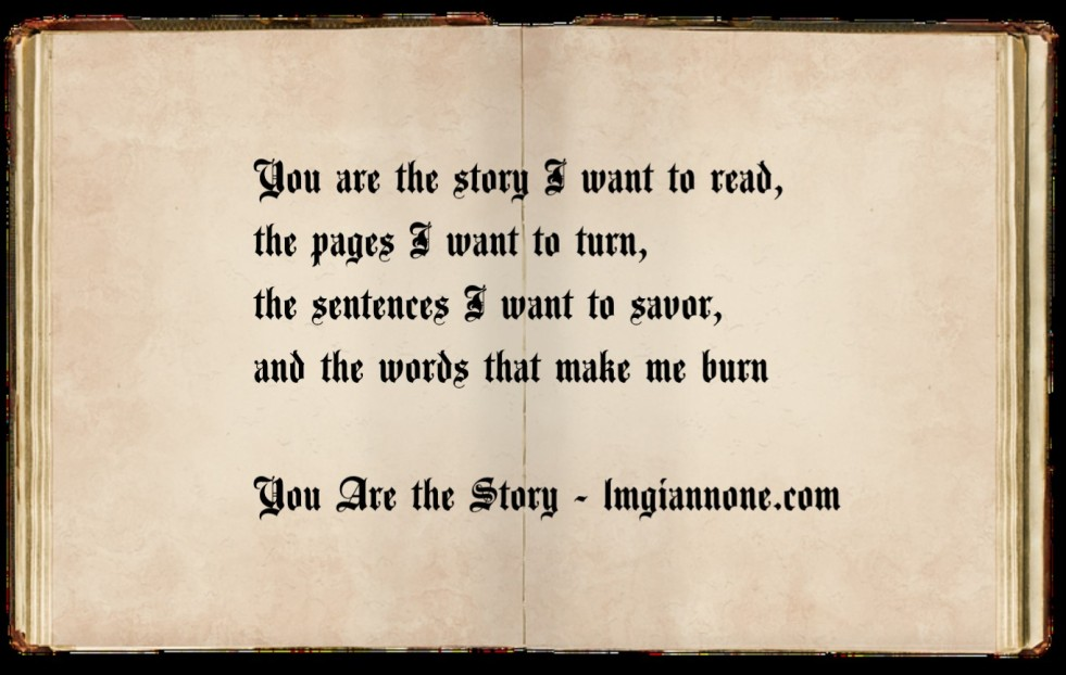 You are the story